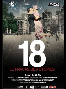 18, Le fracas des utopies