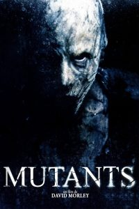"Affiche du film ""Mutants"""