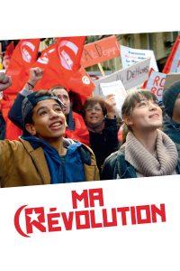 """Affiche du film """"Ma révolution"""""""