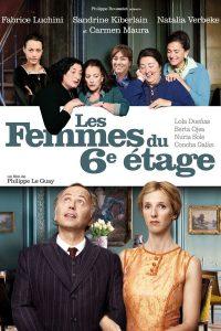 """Affiche du film """"Les Femmes du 6ème étage"""""""