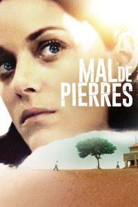 """Affiche du film """"Mal de pierres"""""""