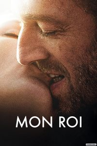 "Affiche du film ""Mon roi"""