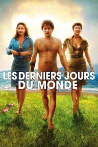 """Affiche du film """"Les Derniers jours du monde"""""""