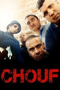 "Affiche du film ""Chouf"""