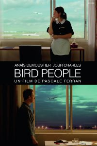 "Affiche du film ""Bird People"""