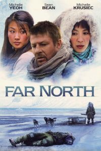"Affiche du film ""Far North"""