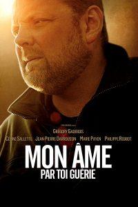"""Affiche du film """"Mon âme par toi guérie"""""""