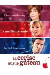"""Affiche du film """"La Cerise sur le gâteau"""""""