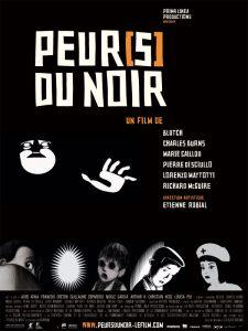 """Affiche du film """"Peur(s) du noir"""""""