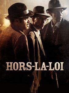 """Affiche du film """"Hors-la-loi"""""""