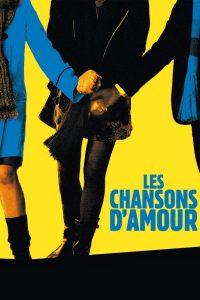 """Affiche du film """"Les Chansons d'Amour"""""""