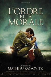 """Affiche du film """"L'Ordre et la Morale"""""""