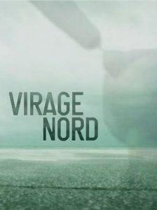 """Affiche du film """"Virage Nord"""""""