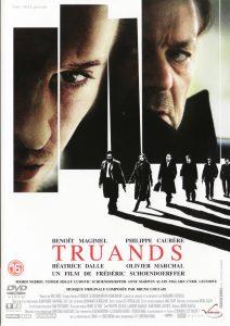 """Affiche du film """"Truands"""""""